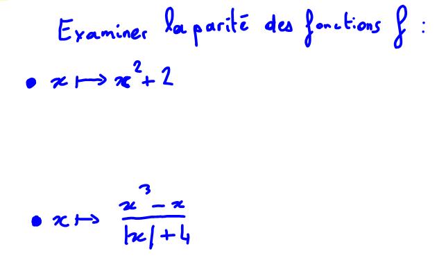 1ère S Fonction paire ou impaire, étude de la parité de 2 fonctions définies sur R
