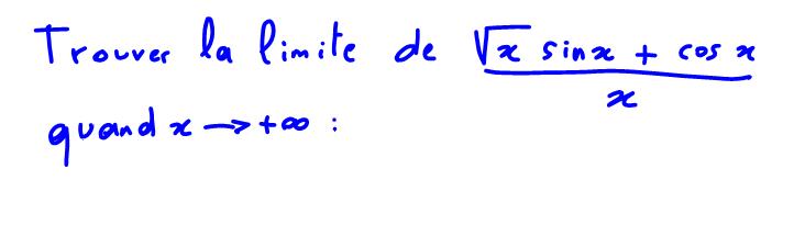 1ère S ou Terminale S Limite avec racine carrée, théorème d'encadrement ou des gendarmes