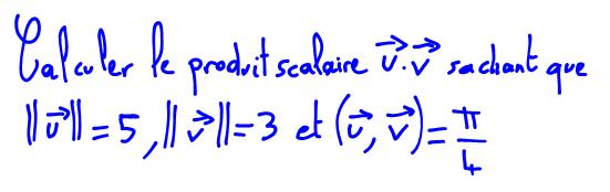 Produit Scalaire De Deux Vecteurs