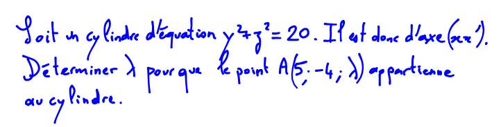 1ère S Traduire l appartenance d un point 3D à un cylindre