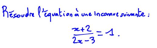 2nde équation quotient égale constante, valeur interdite