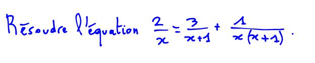 2nde équation et réduction au même dénominateur