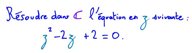 Résoudre une équation du second degré complexe
